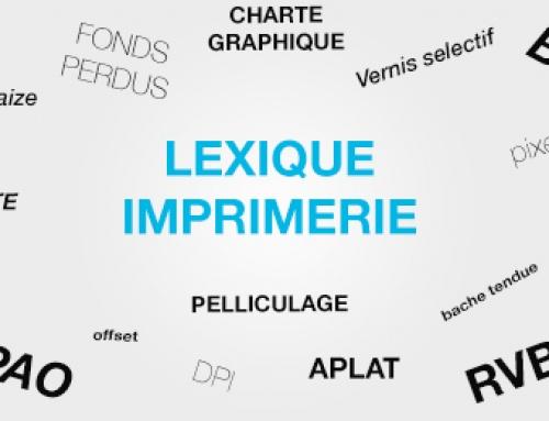 ASTUCE : Lexique imprimerie