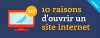 10 raisons d' ouvrir un site internet pour votre entreprise